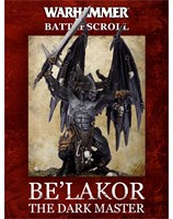 Battlescroll: Be'lakor, The Dark Master (eBook Edition)