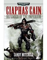 Ciaphas Cain: Defender of the Imperium
