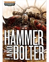 Hammer and Bolter : Issue 13