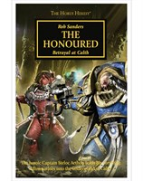 The Horus Heresy: The Honoured (Hardback)