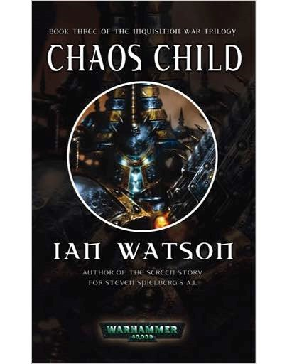 The Inquisition War de Ian Watson Chaos-Child