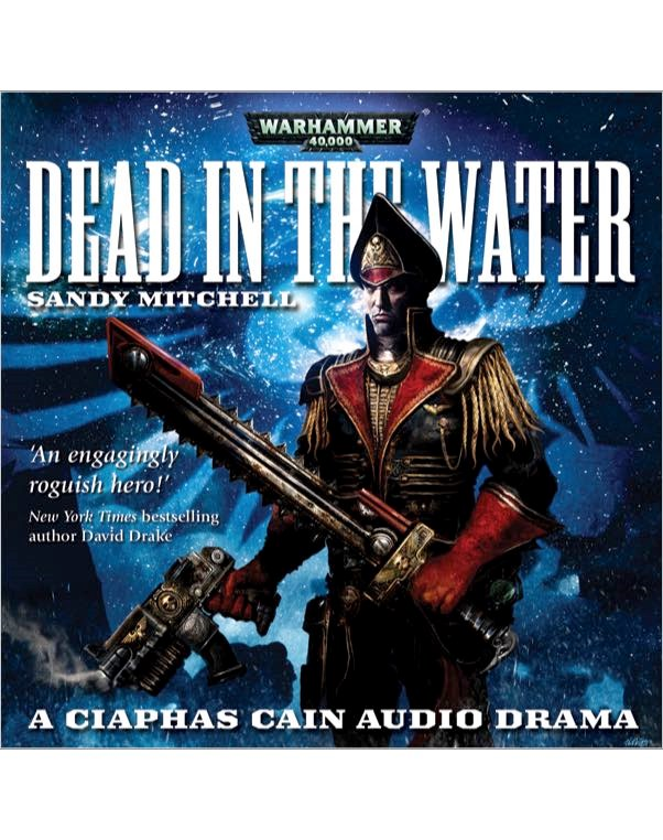 BL - Ciaphas Cain - Dead In The Water - (vonG) - Sandy Mitchell
