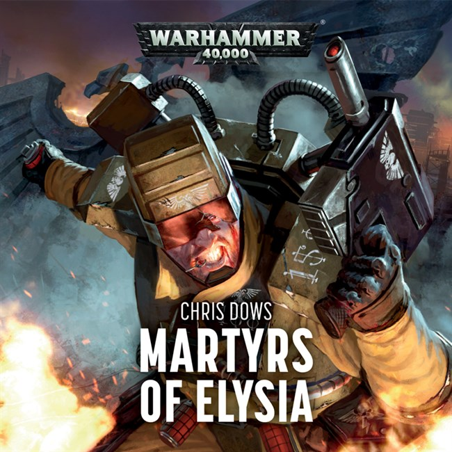 warhammer 40k-Martyrs of Elysia - Chris Dows