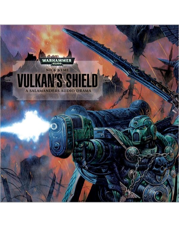 Warhammer 40k: Kyme Nick - Vulkans Shield / Молот Войны 40,000: Кайм Ник - Щит Вулкана [Gareth Armstrong & Ko, 2011 г., 128, MP3]