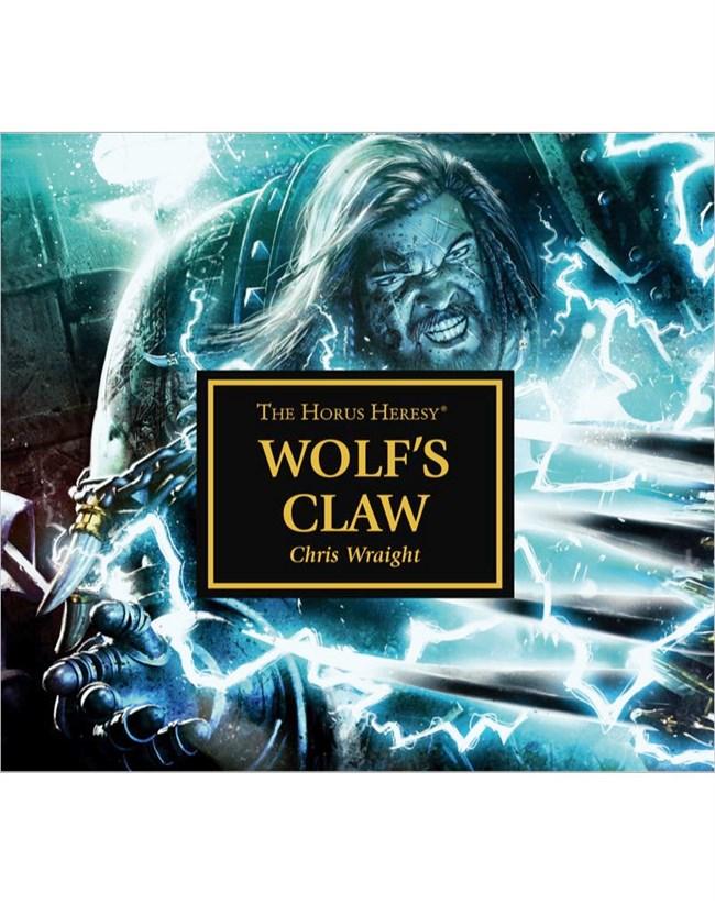 Horus Heresy - Wolf's Claw - Chris Wraight