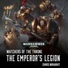 Watchers of the Throne: The Emperor's Legion (eBook)