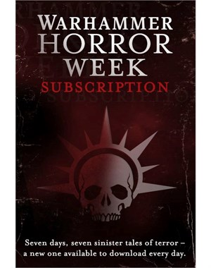 Warhammer Horror Week Subscription