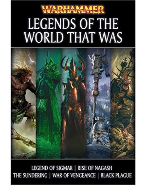 Legends of the World That Was