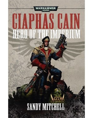 Ciaphas Cain: Hero of the Imprerium