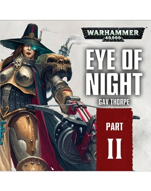 Part 2: Eye of Night