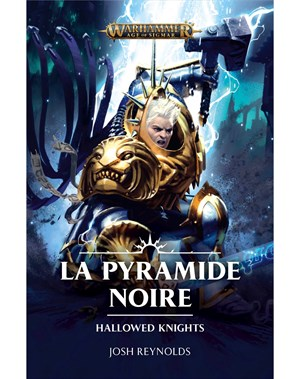 Hallowed Knights : La Pyramide Noire