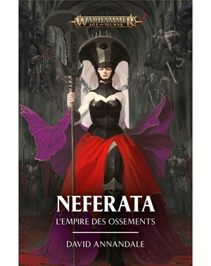 Neferata: L'Empire des Ossements