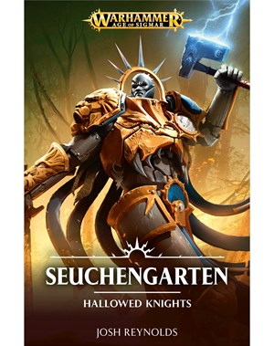 Hallowed Knights: Seuchengarten