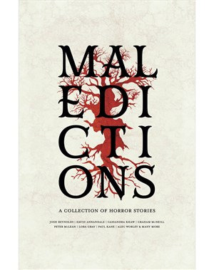 Maledictions: A Horror Anthology