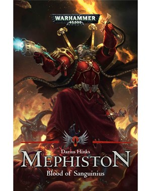 Mephiston: Blood of Sanguinius (Book 1)