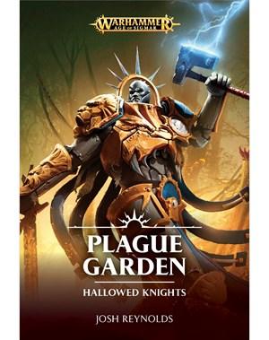 Hallowed Knights: Plague Garden