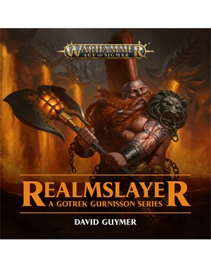 Realmslayer A Gotrek Gurnisson Series