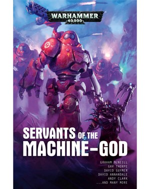 Servants Of The Machine-God