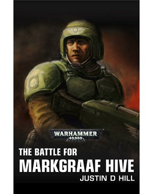 The Battle for Markgraaf Hive