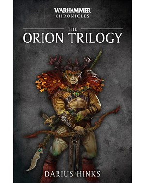 Warhammer Chronicles: The Orion Trilogy