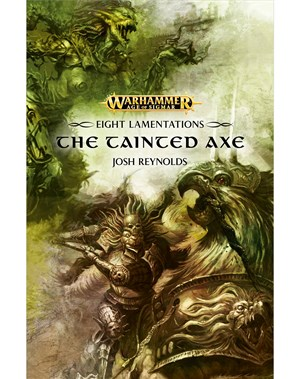 Eight Lamentations: The Tainted Axe