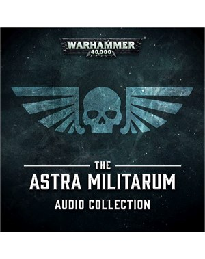 The Astra Militarum Audio Collection