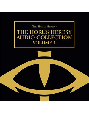 The Horus Heresy Audio Collection: Volume 1