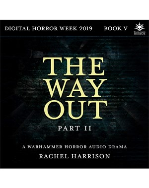 The Way Out: Part 2