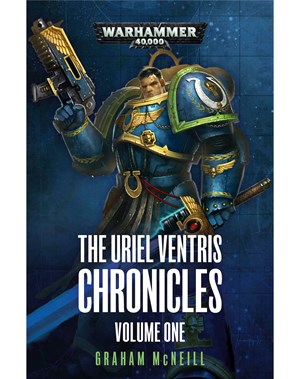The Uriel Ventris Chronicles: Volume 1