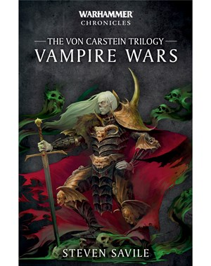 Vampire Wars: The von Carstein Trilogy