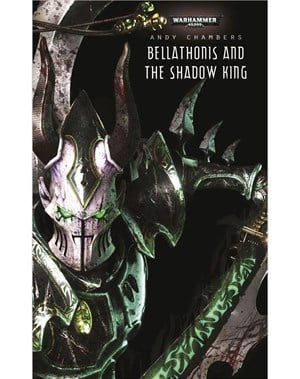Bellathonis and the Shadow King