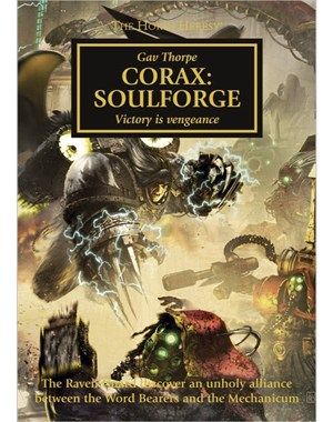 The Horus Heresy: Corax - Soulforge