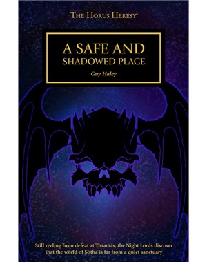 A Safe and Shadowed Place