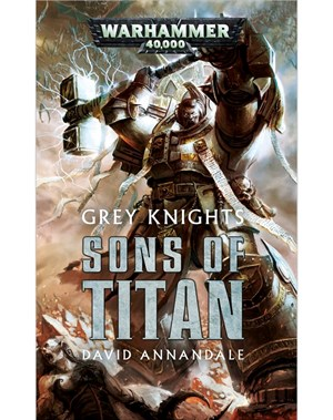 Grey Knights: Sons of Titan