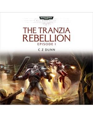 The Tranzia Rebellion - Part I (MP3)