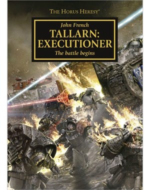 The Horus Heresy: Tallarn: Executioner