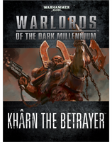 Warlords of the Dark Millennium: Khârn