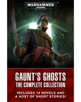 The Gaunt's Ghosts Complete Collection