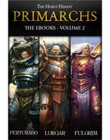 Primarch: The eBooks Volume 2