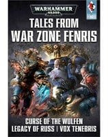 Tales from Warzone Fenris