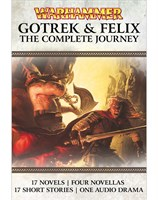 Gotrek and Felix: The Complete Journey