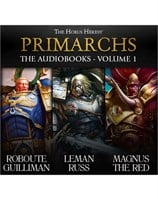 Primarchs: The Audiobooks Volume 1