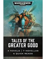 Tales of the Greater Good