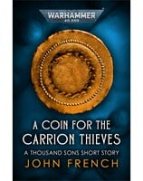 A Coin for the Carrion Thieves