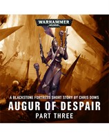 Augur of Despair: Part 3