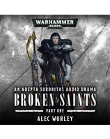 Broken Saints: Part 1