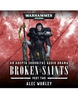 Broken Saints: Part 2