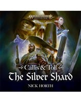 Callis & Toll: The Silver Shard