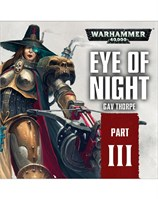 Part 3: Eye of Night