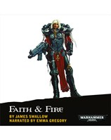 Warhammer 40000: Faith & Fire